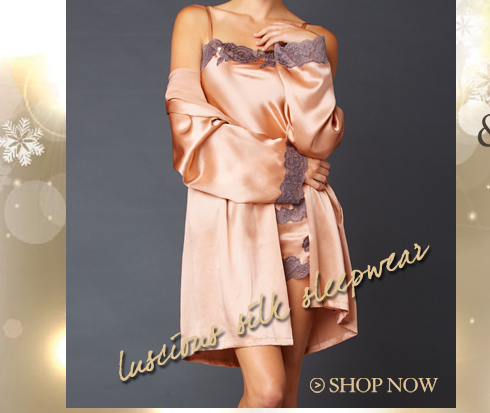 Luxury silk sleepwear and lingerie for the holiday!
