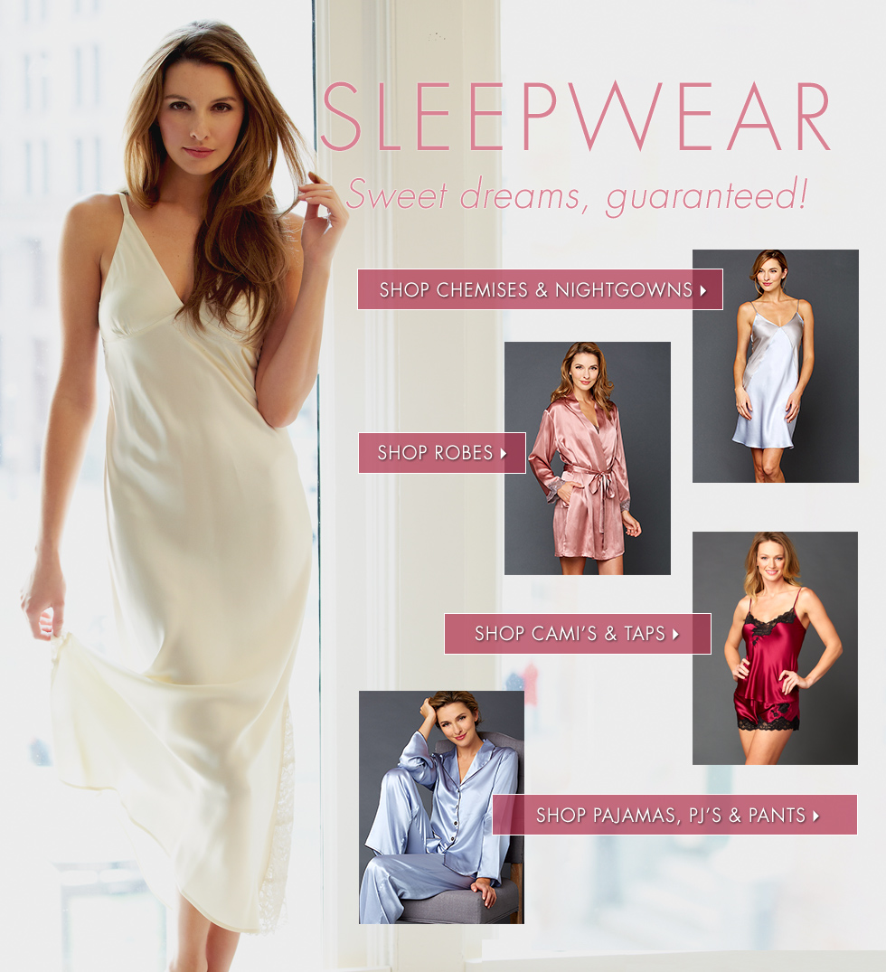 Luxury Pajamas, nightgowns, and robes!