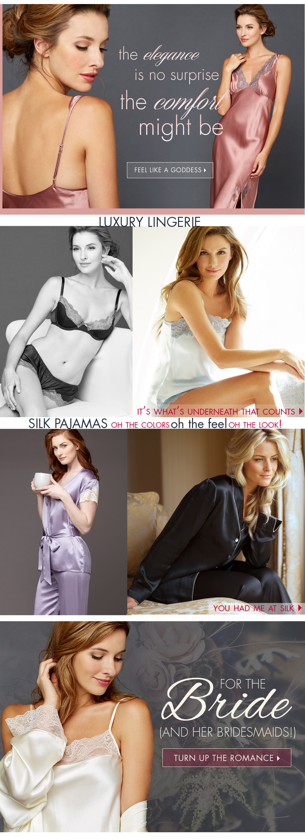 who says beautiful can't be comfortable? luxury lingerie and sleepwear